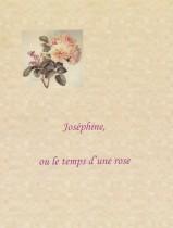 couverture-josephine-ou-le-temps-dune-rose